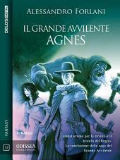 Il Grande Avvilente - Agnes: Il Grande Avvilente 2