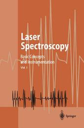 Laser Spectroscopy: Basic Concepts and Instrumentation, Edition 3