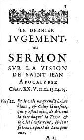 Le dernier jugement: sermon sur Apocal. 20, 11-15, pron. à Charenton en présence du synode nat