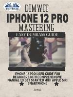 Dimwit IPhone 12 Pro Mastering