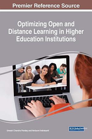 Optimizing Open and Distance Learning in Higher Education Institutions PDF