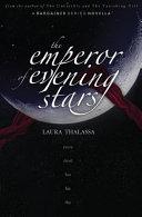 The Emperor of Evening Stars