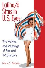 Latina/o Stars in U.S. Eyes