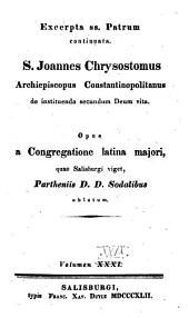 De instituenda secundum Deum vita: Volume 29