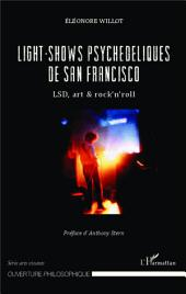 Light-shows psychédéliques de San Francisco: LSD, art & rock'n'roll