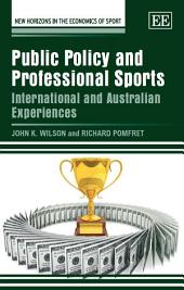 Public Policy and Professional Sports: International and Australian Experiences