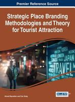 Strategic Place Branding Methodologies and Theory for Tourist Attraction PDF