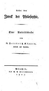 Ueber den Zweck der Philosophie: eine Antrittsrede ...