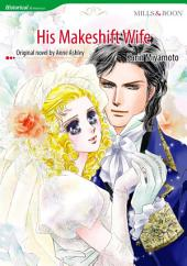HIS MAKESHIFT WIFE: Mills & Boon Comics