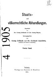 Staats- und völkerrechtliche Abhandlungen: Band 4