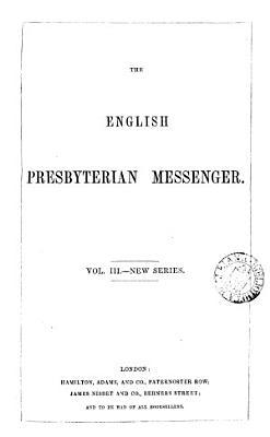 The English Presbyterian Messenger