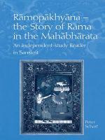 Ramopakhyana - The Story of Rama in the Mahabharata