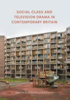 Social Class and Television Drama in Contemporary Britain PDF