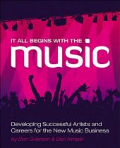 It All Begins with the Music