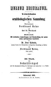 Museum Heineanum: Verzeichniss der ornithologischen Sammlung des Oberamtmann Ferdinand Heine, auf Gut St. Burchard vor Halberstadt, Band 3