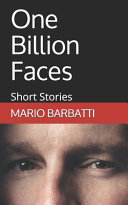 One Billion Faces  Short Stories