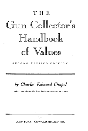 The Gun Collector S Handbook Of Values