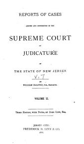 Reports of Cases Determined in the Supreme Court of Judicature of the State of New Jersey: Volume 7
