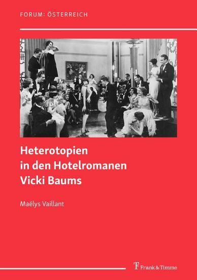 Heterotopien in den Hotelromanen Vicki Baums PDF