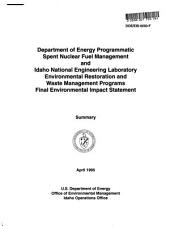 Programmatic National Spent Nuclear Fuel Management Program and Idaho National Engineering Laboratory Environmental Restoration and Waste Management Program (ID,CA,WA,NV): Environmental Impact Statement