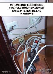 MECANISMOS ELECTRICOS Y DE TELECOMUNICACIONES EN INTERIOR VIVIENDAS