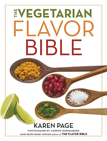 Download The Vegetarian Flavor Bible Book