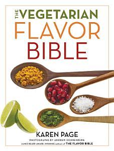 The Vegetarian Flavor Bible Book