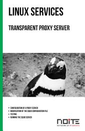 Transparent proxy server: Linux Services. AL3-035