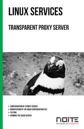 Transparent proxy server: Linux Services. AL3-035