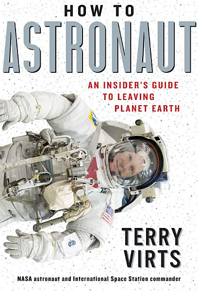 Download How to Astronaut Book
