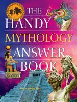 The Handy Mythology Answer Book PDF