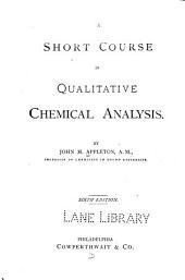 A Short Course in Qualitative Chemical Analysis