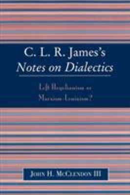 C L R  James s Notes on Dialectics PDF