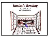 "The Intrinsic Bowler: Going Inside the ""Inner Bowler"" - with two professionals!"