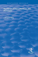 Handbook of Petrochemicals and Processes