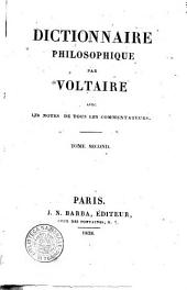 Dictionnaire philosophique par Voltaire avec les notes de tous les commentateurs. Tome premier [-neuvième!: Volume1