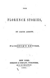 The Florence Stories: Florence's return