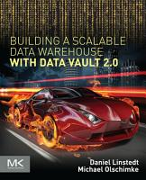Building a Scalable Data Warehouse with Data Vault 2 0 PDF