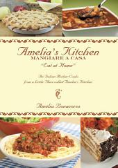 Amelia's Kitchen: Mangiare A Casa