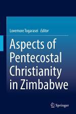 Aspects of Pentecostal Christianity in Zimbabwe