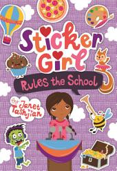 Sticker Girl Rules the School: Stickers Included!