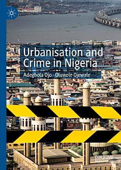 Urbanisation and Crime in Nigeria PDF