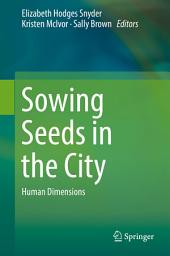 Sowing Seeds in the City: Human Dimensions