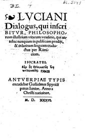 Lvciani Dialogus, qui inscribitvr, philosophorum, illustrum vitarum venditio