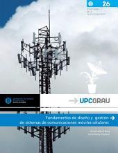 Fundamentos de diseño y gestión de sistemas de comunicaciones móviles celulares