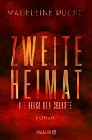 Zweite Heimat     Die Reise der Celeste PDF