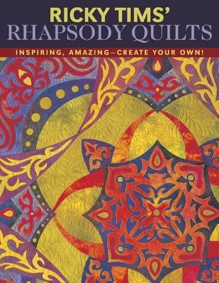 Ricky Tims Rhapsody Quilts