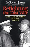 Refighting the Last War PDF