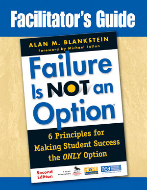 Facilitator s Guide to Failure Is Not an Option   PDF