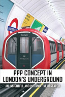 PPP Concept In London's Underground